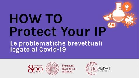 Thumbnail for entry Le problematiche brevettuali legate al Covid-19