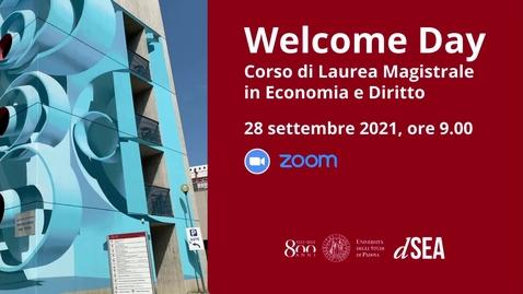 Thumbnail for entry Welcome Day Corso di Laurea Magistrale in Economia e Diritto - a.a. 2021/22