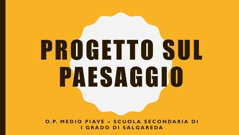 Thumbnail for entry Progetto sul paesaggio
