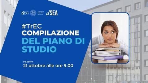 Thumbnail for entry La compilazione del Piano di studio TrEC