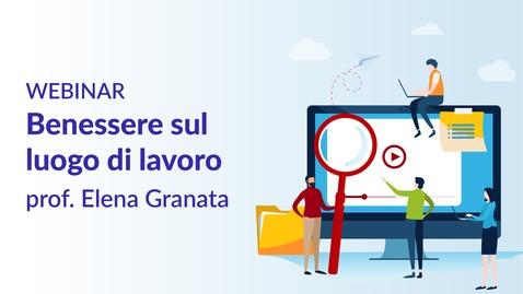 Thumbnail for entry Benessere sul luogo di lavoro - prof.ssa Elena Granata
