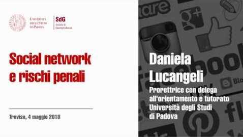 Thumbnail for entry Daniela Lucangeli - Social network e rischi penali