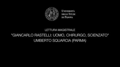 Thumbnail for entry LETTURA MAGISTRALE - GIANCARLO RASTELLI