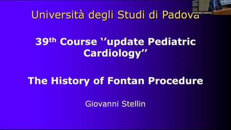 Thumbnail for entry Stellin_Clip of 39TH COURSE UPDATE IN PEDIATRIC CARDIOLOGY Cathecolaminergic Polymorphic Ventricular Tachycardia, The Fontan Procedures and Follow-up