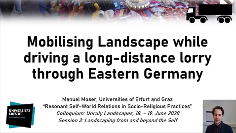 Thumbnail for entry S3 - #1 MOSER - Mobilising Landscape while driving a long-distance lorry through Eastern Germany