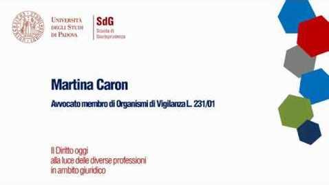 Thumbnail for entry Il Diritto oggi alla luce delle diverse professioni in ambito giuridico - Martina Caron