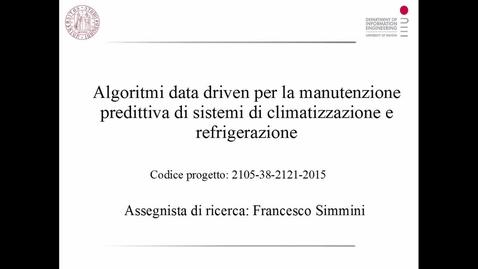 Thumbnail for entry Algoritmi_data_driven_per_la_manutenzione_predittiva_di_sistemi_di_climatizzazione_e_refrigerazione_3_minuti