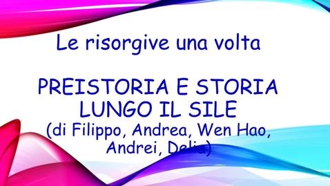 Thumbnail for entry Preistoria e storia lungo il Sile