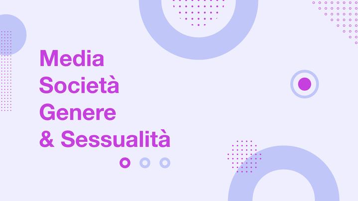 Thumbnail for channel Media Società Genere e Sessualità
