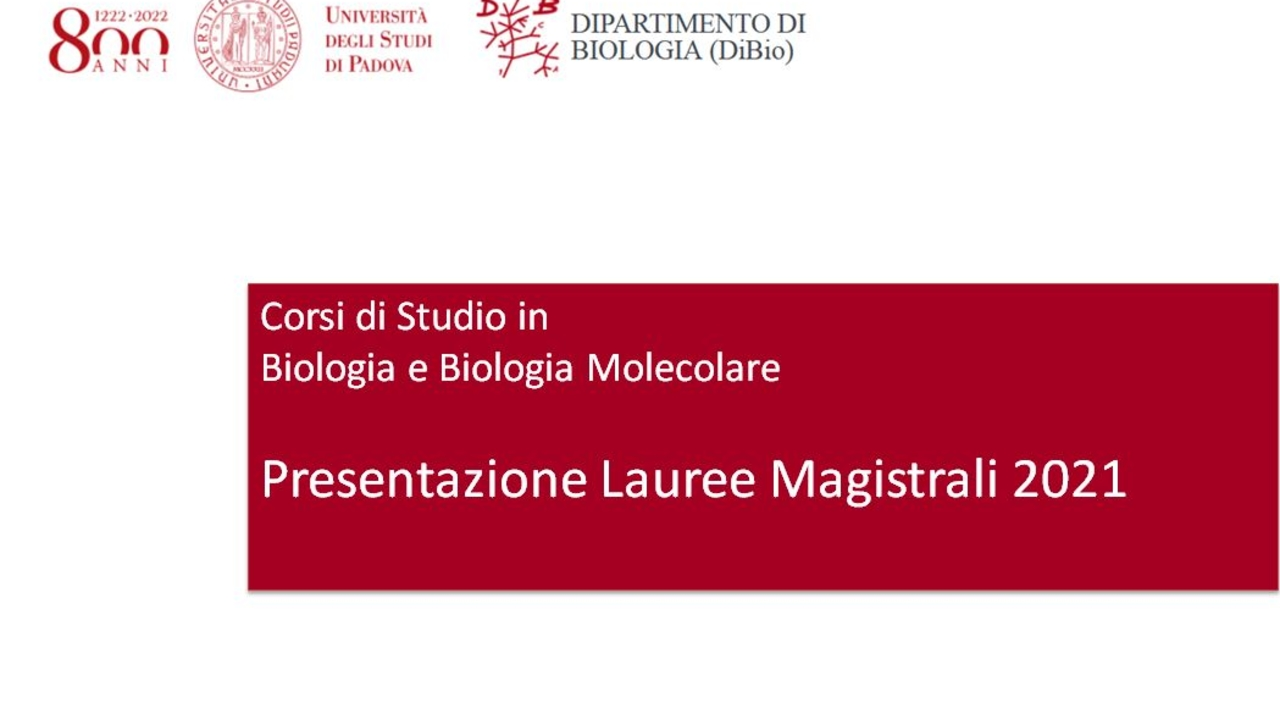 Presentazione Lauree Magistrali Biologia e Biologia Molecolare 2021