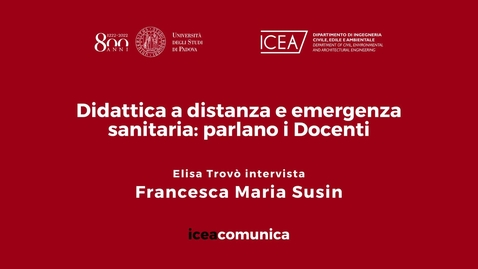 Thumbnail for entry Iceacomunica intervista la Professoressa Francesca Maria Susin