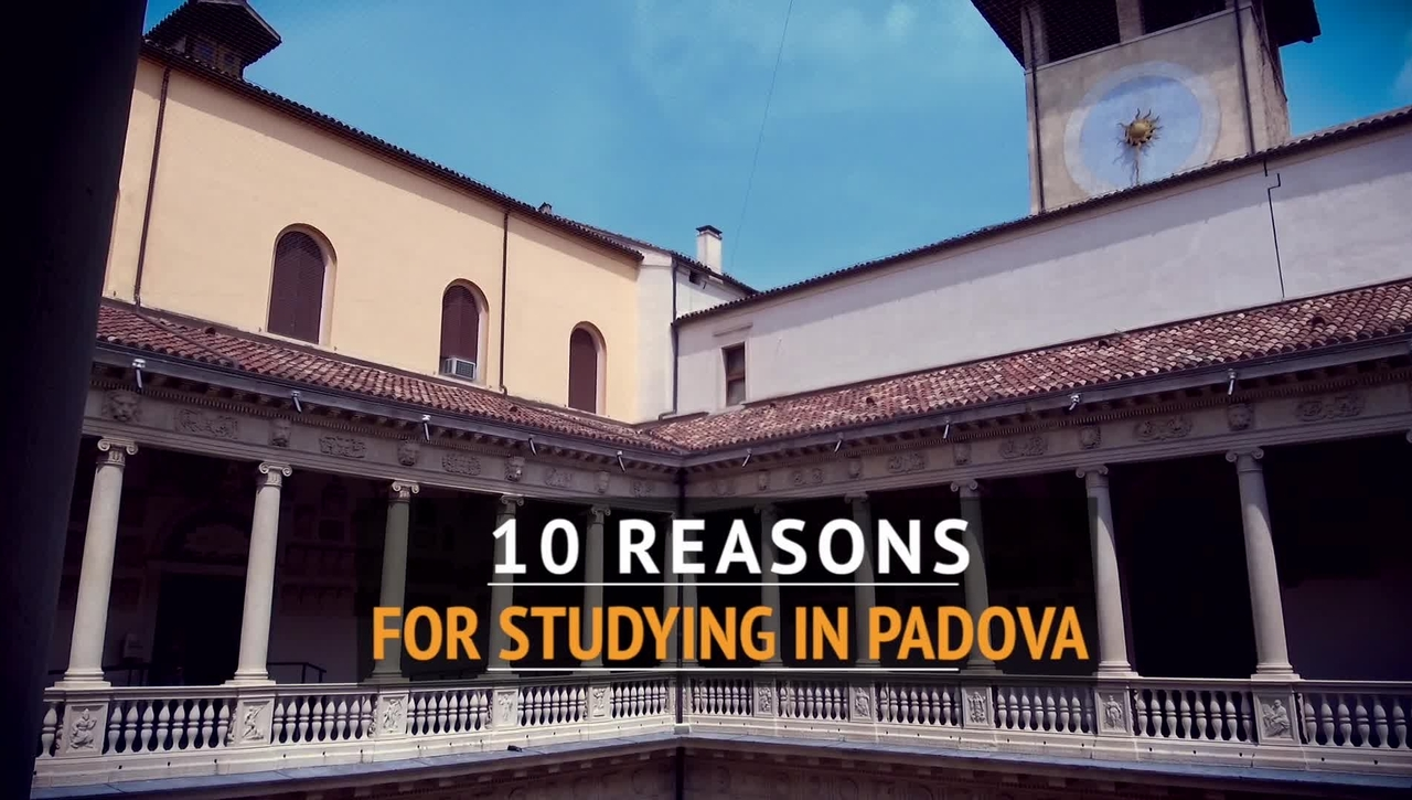 10 REASONS FOR STUDYING IN PADOVA