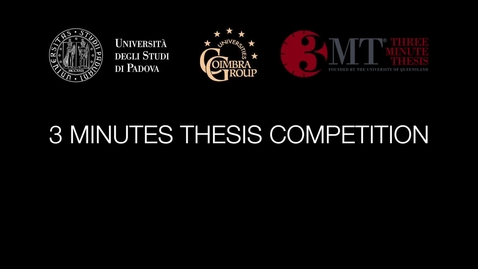 Thumbnail for entry 3 MINUTES THESIS COMPETITION - ED. 2018