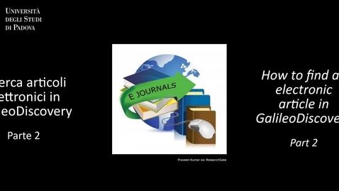 Thumbnail for entry Geoscienze - Cerca in GalileoDiscovery: articoli elettronici, seconda parte (ITA/ENG)