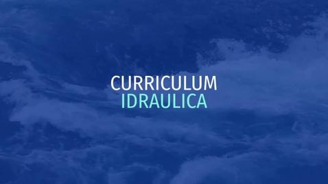 Thumbnail for entry Presentazione del Curriculum Idraulica