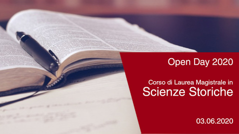 Thumbnail for entry #Openday2020 | Scienze Storiche. 3 giugno 2020