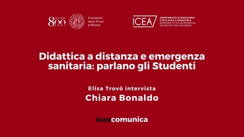 Thumbnail for entry Iceacomunica intervista la Studentessa Chiara Bonaldo