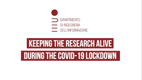 Thumbnail for entry Keeping the research alive during the lockdown @deiunipd