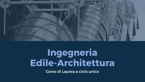 Thumbnail for entry Presentazione del Corso di Laurea in Ingegneria Edile-Architettura