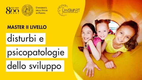 Thumbnail for entry Open Day Master DPdS - Disturbi e Psicopatologie dello Sviluppo