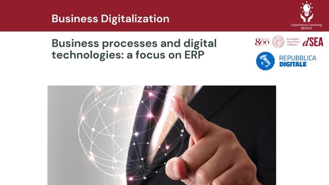 Thumbnail for entry Business processes and digital technologies: a focus on ERP