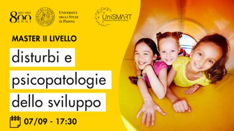Thumbnail for entry Open Day Master DPdS - Disturbi e Psicopatologie dello Sviluppo - 07/09/20