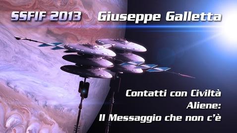Thumbnail for entry Giuseppe Galletta - Contatti con Civiltà Aliene: Il Messaggio che non c'è - Convegno annuale dello Star Trek Italian Club 2013 (Bellaria di Rimini)