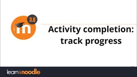 Thumbnail for entry Moodle: Activity completion