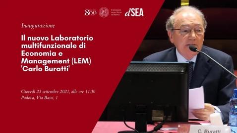 Thumbnail for entry Inaugurazione del nuovo Laboratorio multifunzionale di Economia e Management (LEM) 'Carlo Buratti'