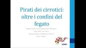 Thumbnail for entry PIRATI DEI CIRROTICI: OLTRE I CONFINI DEL FEGATO
