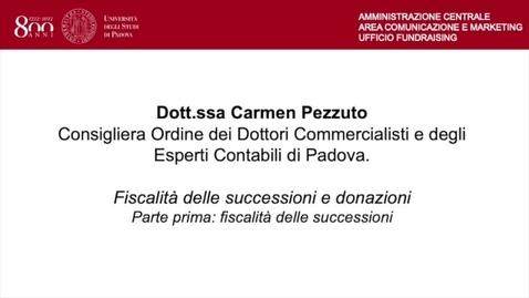 Thumbnail for entry Dott.ssa Pezzuto prima parte: fiscalità delle successioni