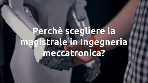 Thumbnail for entry Ingegneria Meccatronica