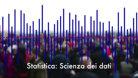 Thumbnail for entry Statistica: la scienza dei dati