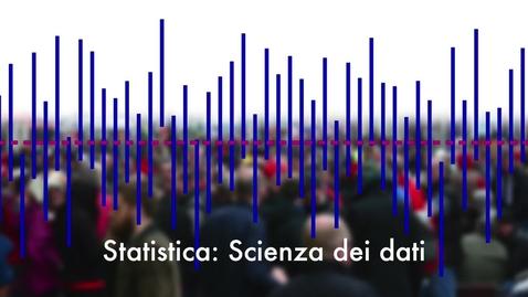 Thumbnail for entry Statistica: la scienza dei dati