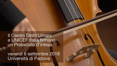Il Centro Diritti Umani e UNICEF Italia firmano un Protocollo d'intesa, 6 settembre 2019, Padova