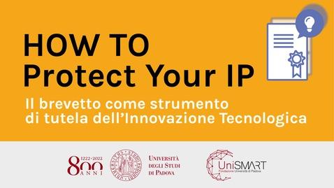 Thumbnail for entry Il brevetto come strumento di tutela dell'innovazione tecnologica - pt.1