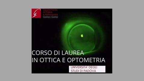 Thumbnail for entry Corso di Laurea in Ottica e Optometria