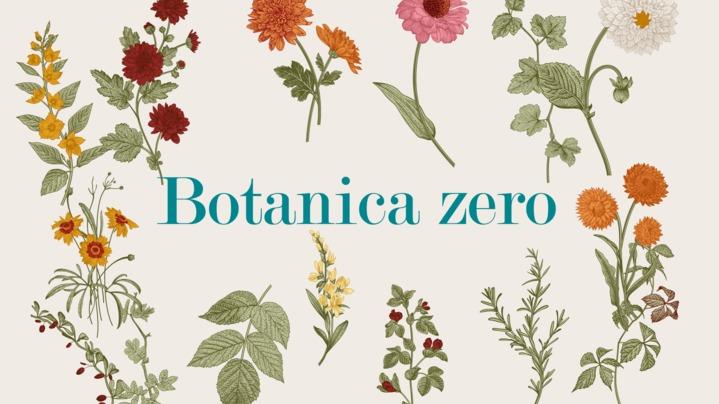 Thumbnail for channel Botanica zero