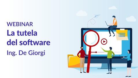 Thumbnail for entry La tutela del software - Ing. De Giorgi
