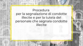 Thumbnail for entry Procedura per la segnalazione di condotte illecite e per la tutela del personale che segnala condotte illecite