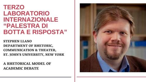 Thumbnail for entry Stephen Llano - A Rhetorical Model of Academic Debate