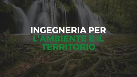 Thumbnail for entry Presentazione del Corso di Laurea in Ingegneria per l'Ambiente e il Territorio