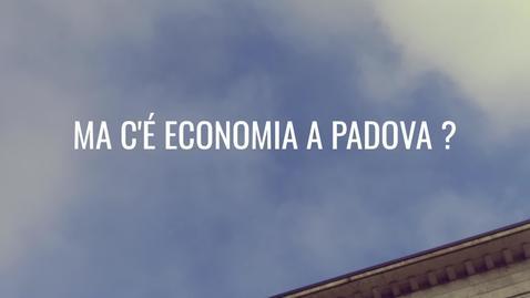 "Thumbnail for entry ""Ma c'è Economia a Padova?"""
