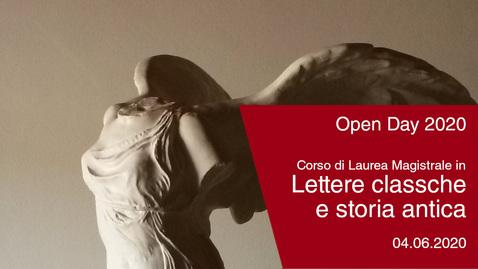 Thumbnail for entry #Openday2020 | Lettere Classiche e Storia Antica. 4 giugno 2020