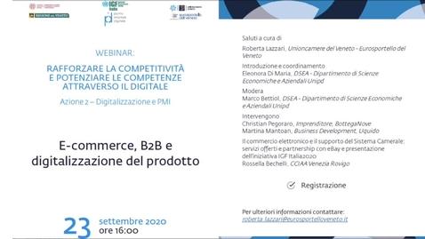 Thumbnail for entry E-commerce, B2B e digitalizzazione del prodotto.