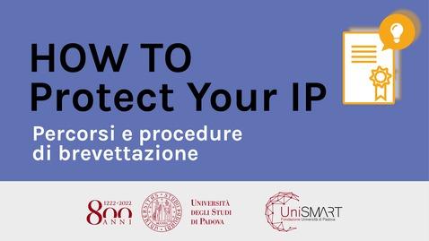Thumbnail for entry Il brevetto come strumento di tutela dell'innovazione tecnologica - pt.2