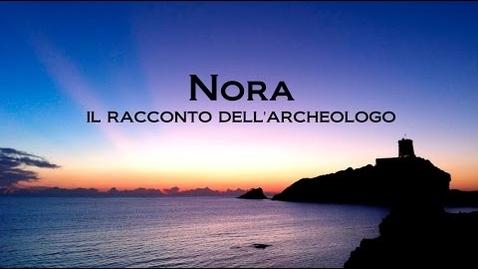 Thumbnail for entry Nora: il racconto dell'archeologo