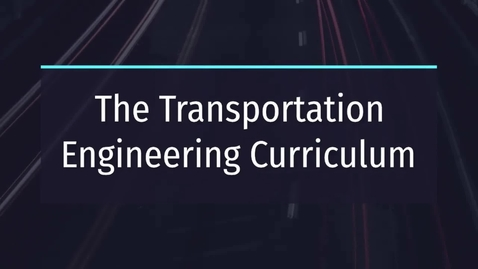 Thumbnail for entry Presentation of the Systems and Transport Infrastructures Curriculum