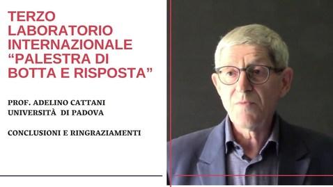 Thumbnail for entry Adelino Cattani - Conclusioni e ringraziamenti