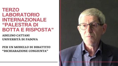 """Thumbnail for entry Adelino Cattani - Per un modello di dibattito """"Dichiarazione congiunta"""""""
